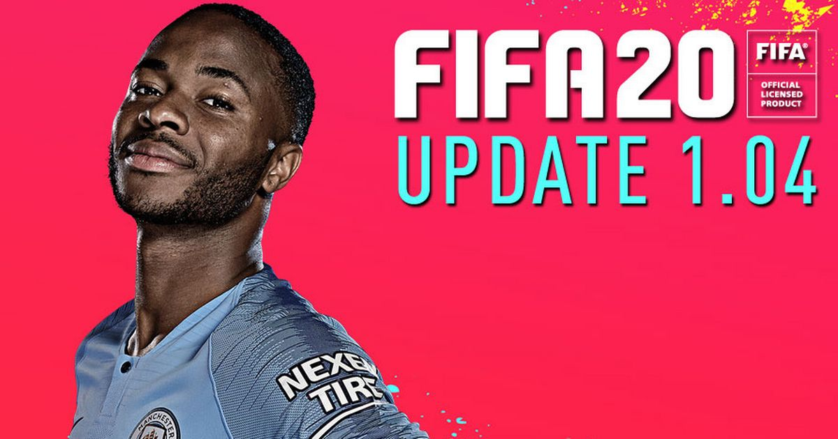 FIFA 20 1.04 Update Patch Notes: New PS4, Xbox, PC changes confirmed by EA
