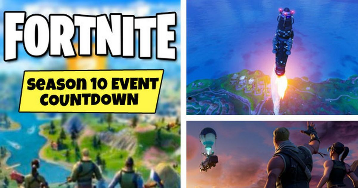 Fortnite Event Time: Season 10 live event, Season 11 countdown, map leaks, more