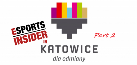 ESI in Katowice: How did we get here? – Part 2