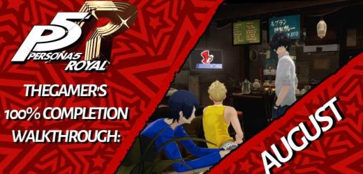 TheGamer's Persona 5 Royal 100% Completion Walkthrough: August