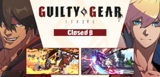 Guilty Gear -Strive- closed beta online play starts tonight – Daily Esports