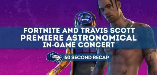 Daily News Recap: Travis Scott and Fortnite premiere Astronomical in-game concert – Daily Esports