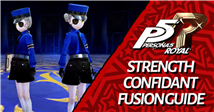 Persona 5 Royal: Strength Confidant Fusion Guide