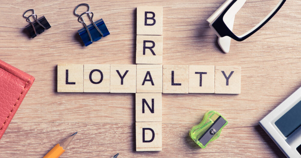 Why Brand Loyalty Matters