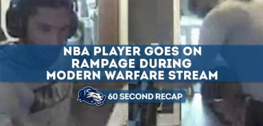 Daily News Recap: NBA Player Goes on Rampage During Modern Warfare Stream – Daily Esports