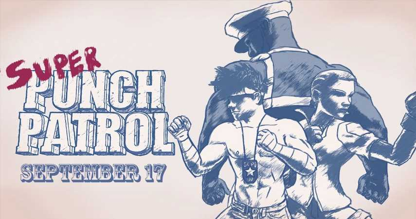 Super Punch Patrol Brings Its Leathery Goodness To Switch This Month