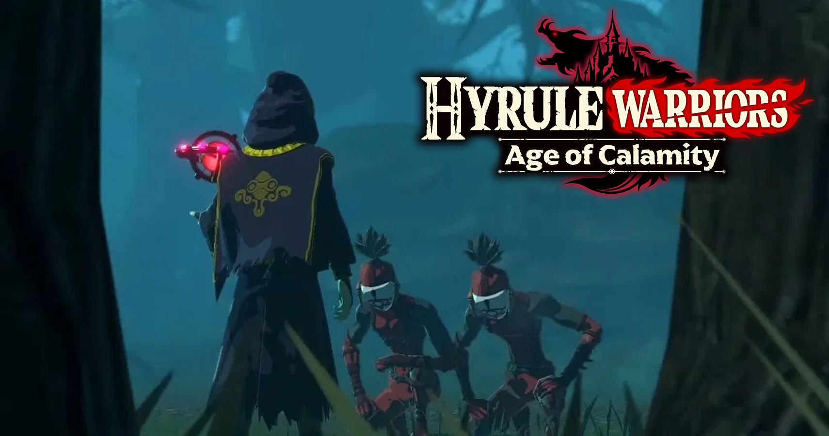 Latest Hyrule Warriors: Age Of Calamity Trailer Shows Off The Yiga Clan