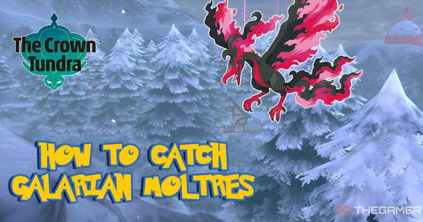 How To Catch Galarian Moltres In Crown Tundra