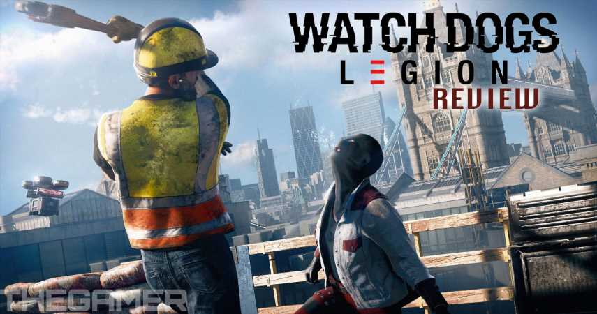 Watch Dogs: Legion Review: Genuine Innovation That's Slightly Hampered By An Unwillingness To Fully Commit