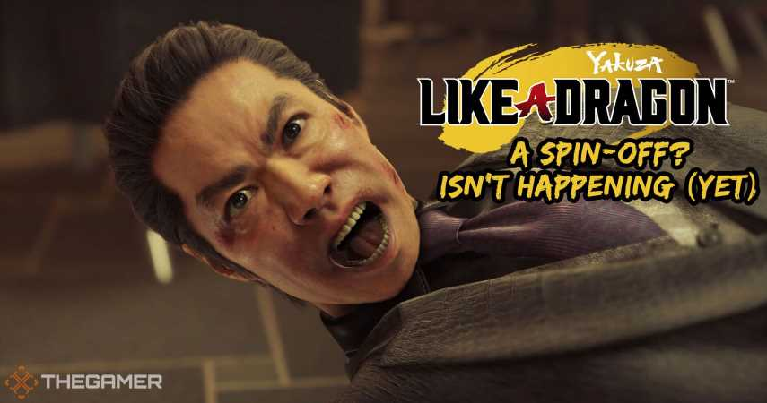 No, A Yakuza: Like A Dragon Spin-Off Isn't Happening (Yet)
