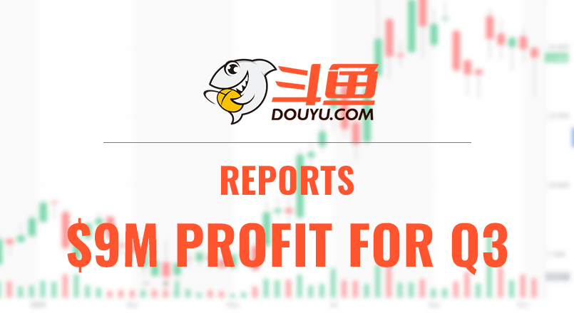 DouYu Reports a $9M Profit in Q3 2020 as Live-Streaming Revenues Increase by 41.3%