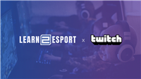 Learn2Esport teams with Twitch for streaming curriculum – Esports Insider