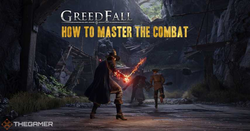 Greedfall: Tips To Master The Combat