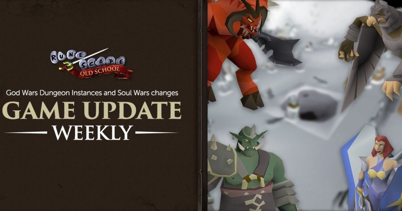 Old School RuneScape Updates God Wars Dungeon and Soul Wars