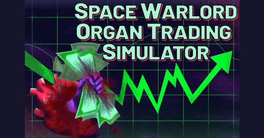 Space Warlord Organ Trading Simulator Announced For 2021
