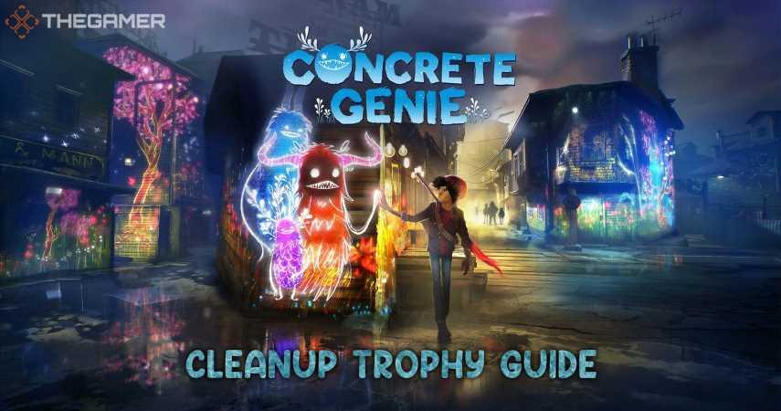 Concrete Genie: Cleanup Trophy Guide