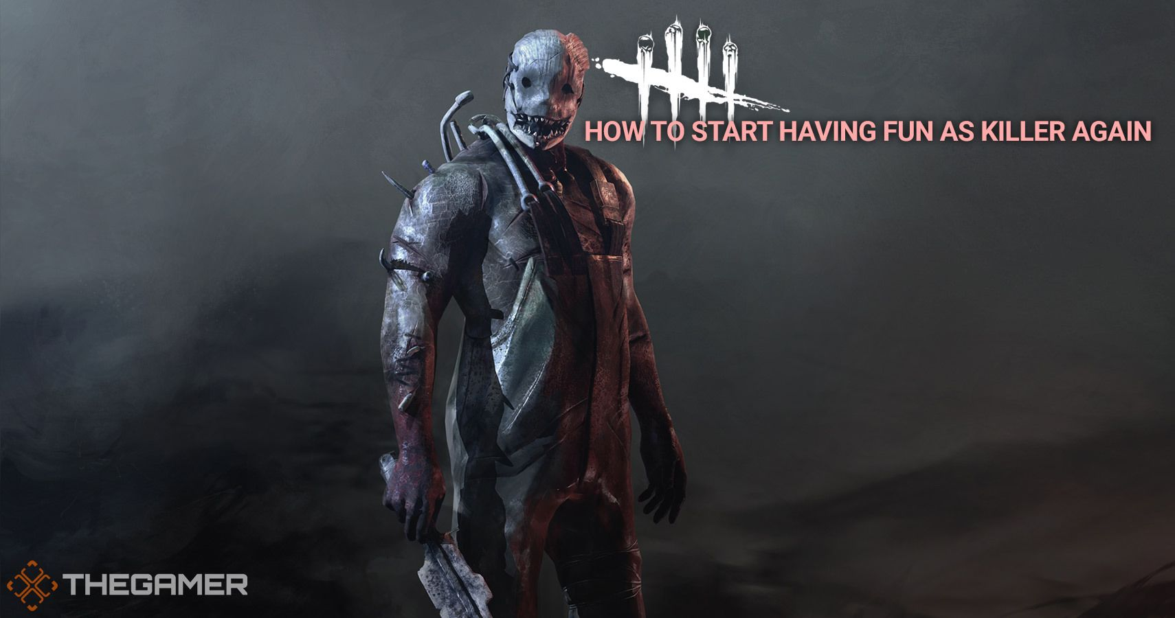 Dead By Daylight: How To Start Having Fun As Killer Again