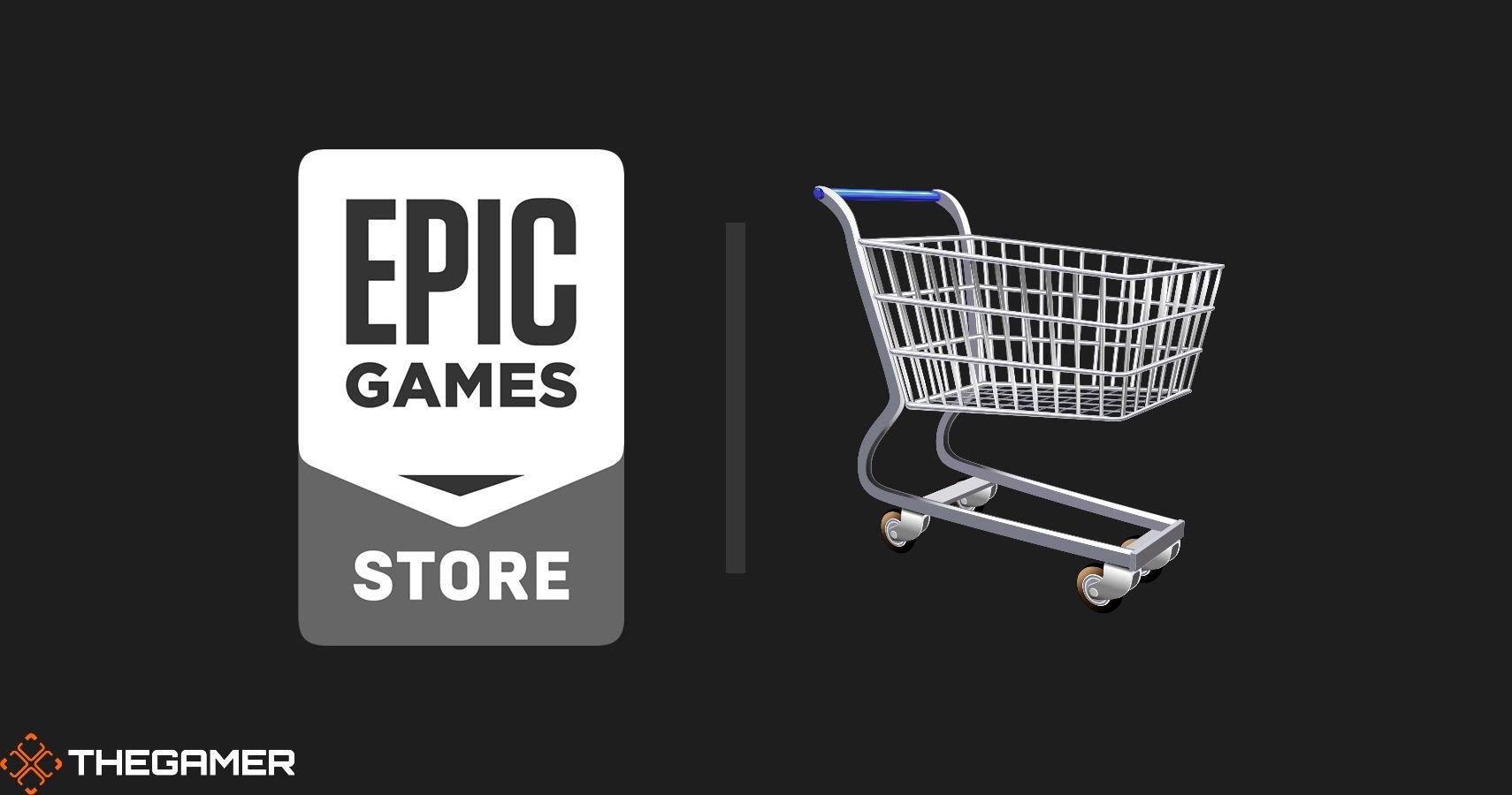 Epic Games Store Is Finally Getting A Shopping Cart This Year