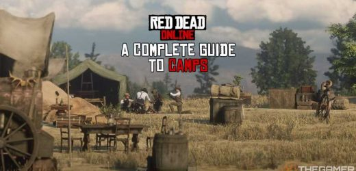 Red Dead Online: A Complete Guide To Camps