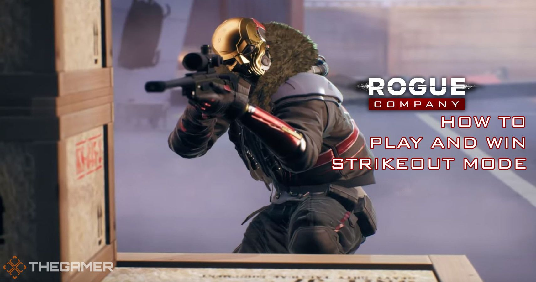 Rogue Company: How To Play And Win Strikeout Mode