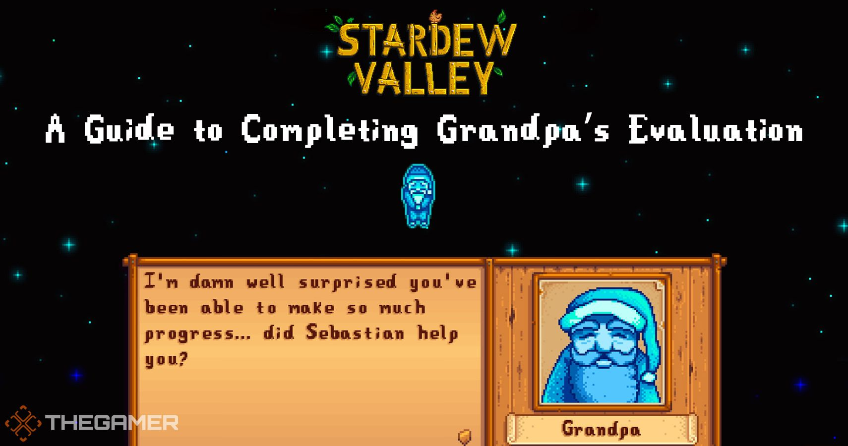 Stardew Valley: A Guide to Completing Grandpa's Evaluation