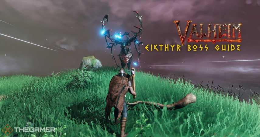 Valheim: Eikthyr Boss Guide