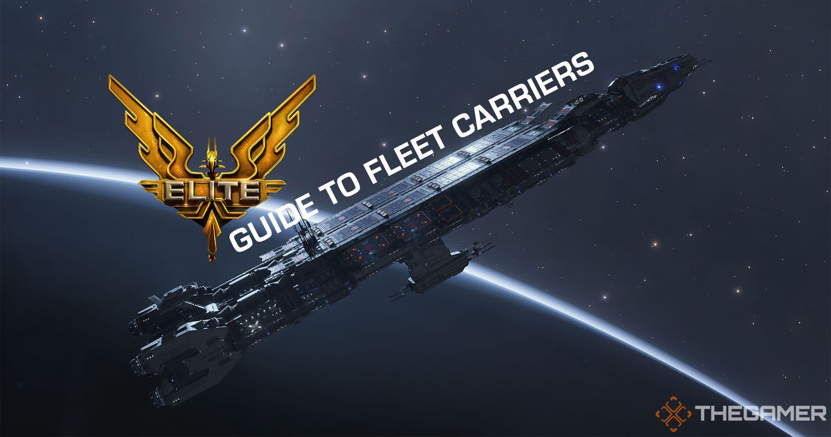 Elite Dangerous: Guide To Fleet Carriers