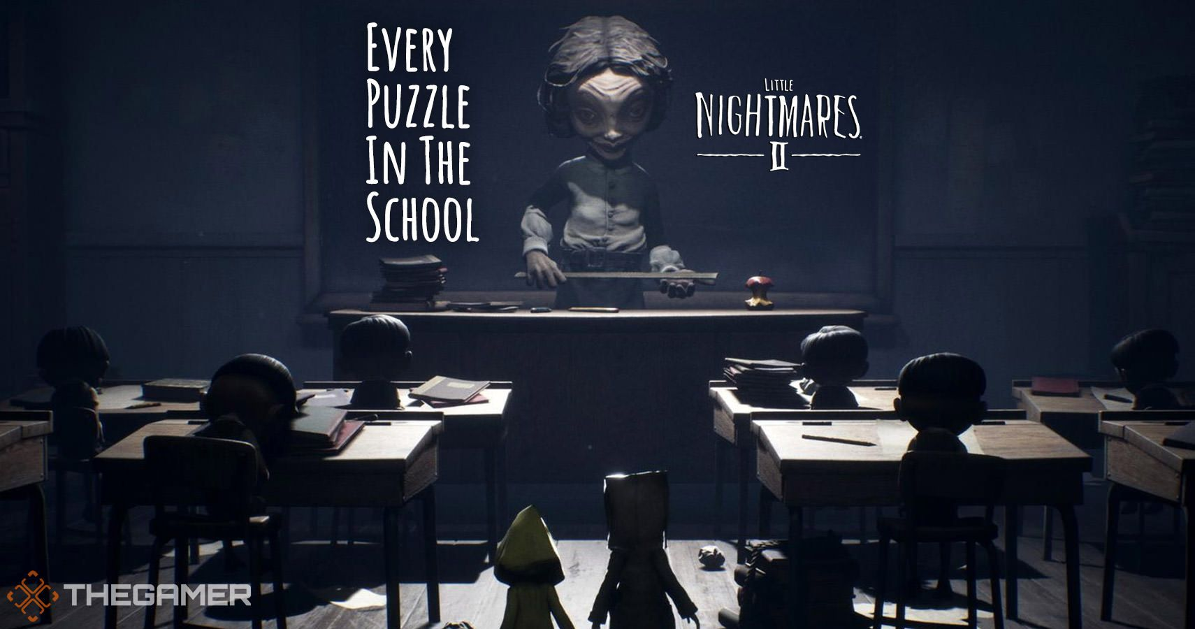 Little Nightmares 2: Every Puzzle In The School And How To Solve Each One Of Them