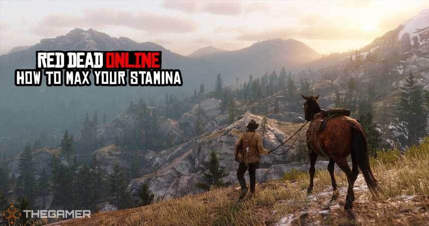 How To Max Your Stamina In Red Dead Online