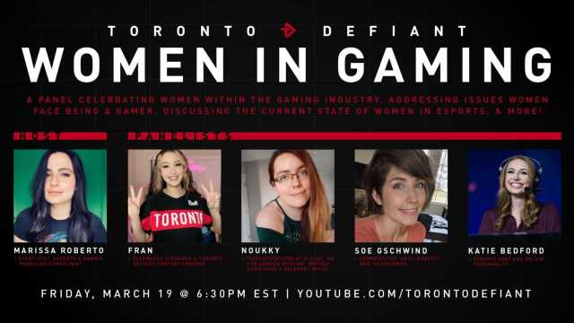 Toronto Defiant introduces Women in Gaming panelists – Daily Esports