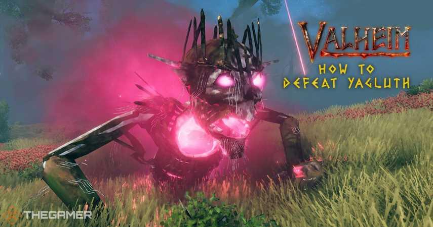 Valheim: How To Defeat Yagluth