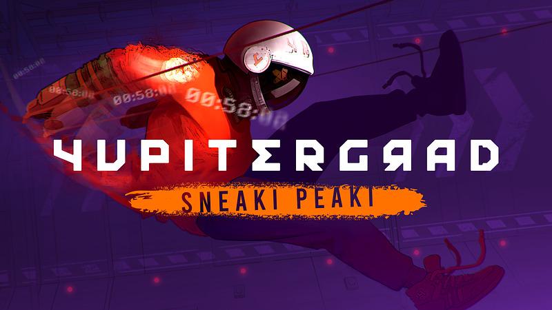 Yupitergrad: Sneaki Peaki Gives a Free Taster in April
