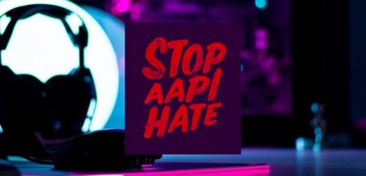 More Gaming Companies Are Standing Up Against Anti-Asian Hate Crimes