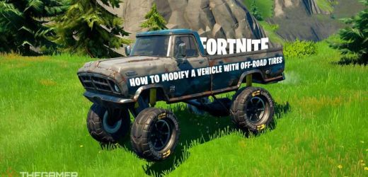 Fortnite: How To Modify A Vehicle With Off-Road Tires