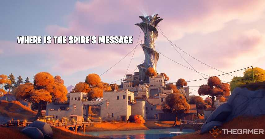 Fortnite: Where To Find The Spire's Message And How To Play It
