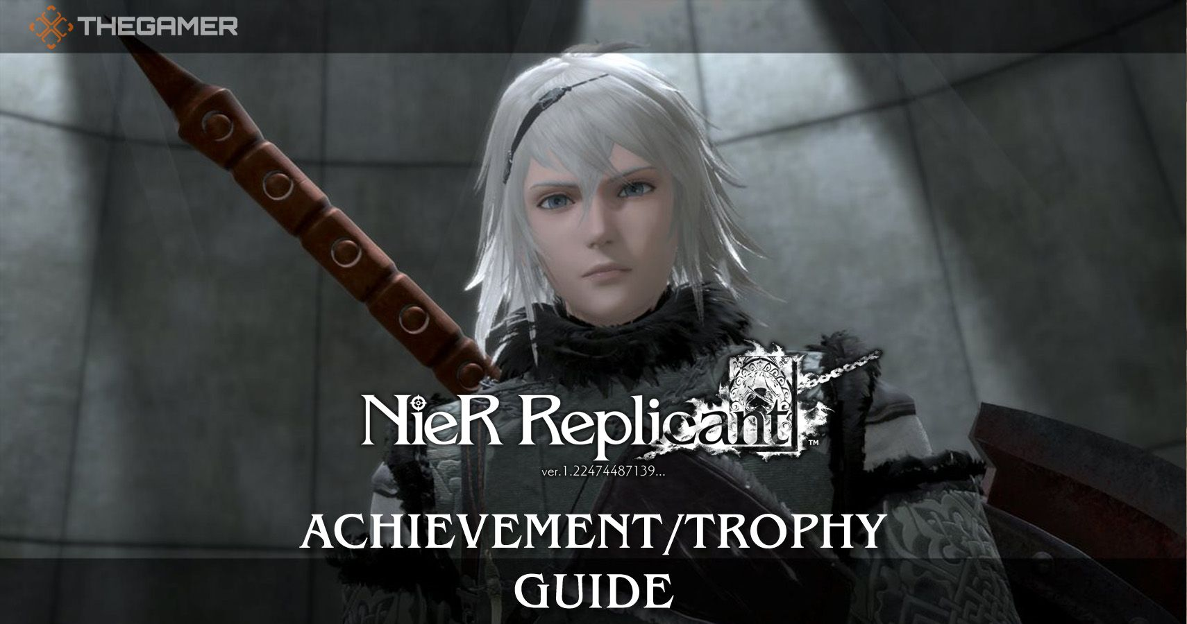 Nier Replicant: Achievement/Trophy Guide