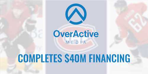 OverActive Media Closes $40M Investment, Montreal Canadiens Join Ownership Group – The Esports Observer