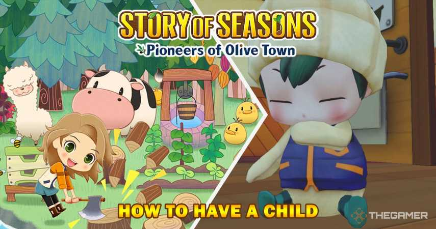 Story Of Seasons: Pioneers Of Olive Town – How To Have A Child