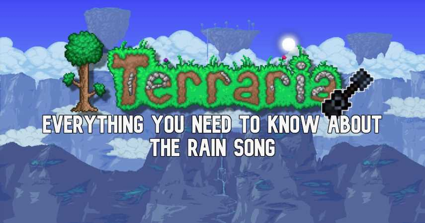 Terraria: How To Get The Rain Song And How To Use It