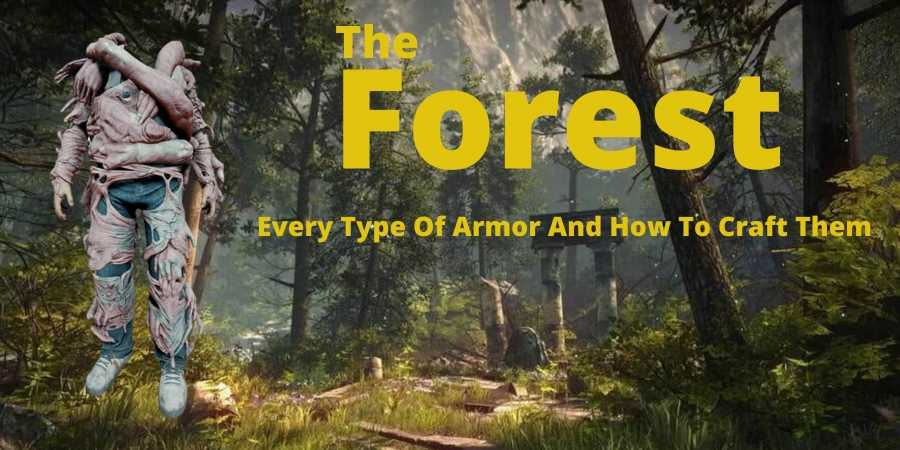 The Forest: Every Type Of Armor And How To Craft Them