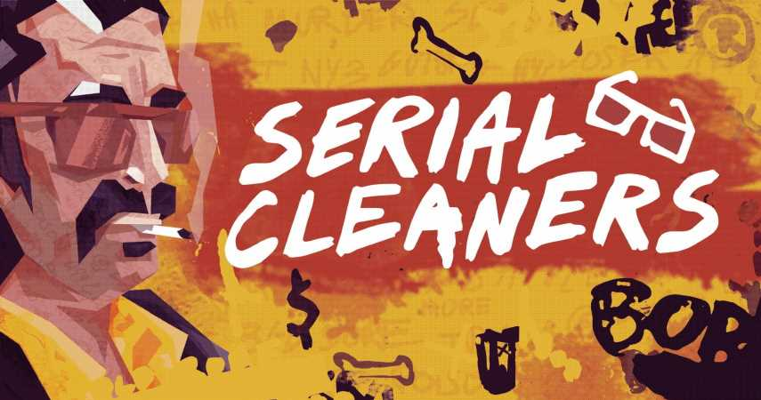 Serial Cleaners Is A Stealth Action Game Where You Clean Up The Scene Of The Crime