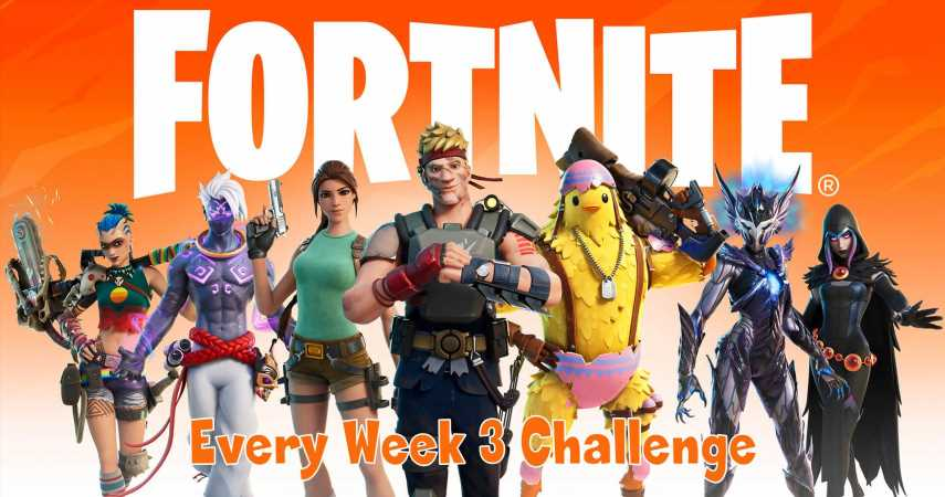 Fortnite: Every Week 3 Challenge