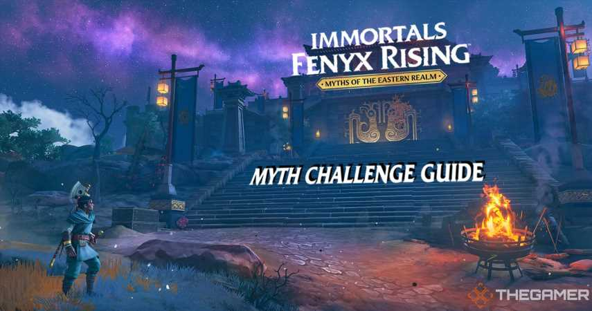Immortals Fenyx Rising – Myths of the Eastern Realm: Myth Challenge Guide