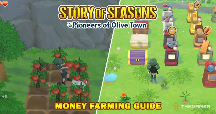 Story Of Seasons: Pioneers Of Olive Town Money Farming Guide