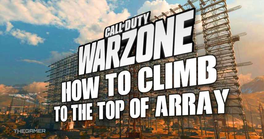 COD Warzone: How To Climb The Array In Verdansk 84
