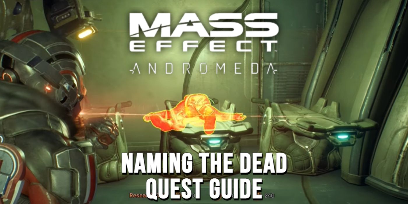 Mass Effect Andromeda: How To Complete Naming The Dead