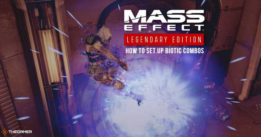 Mass Effect Legendary Edition: How To Set Up Biotic Combos
