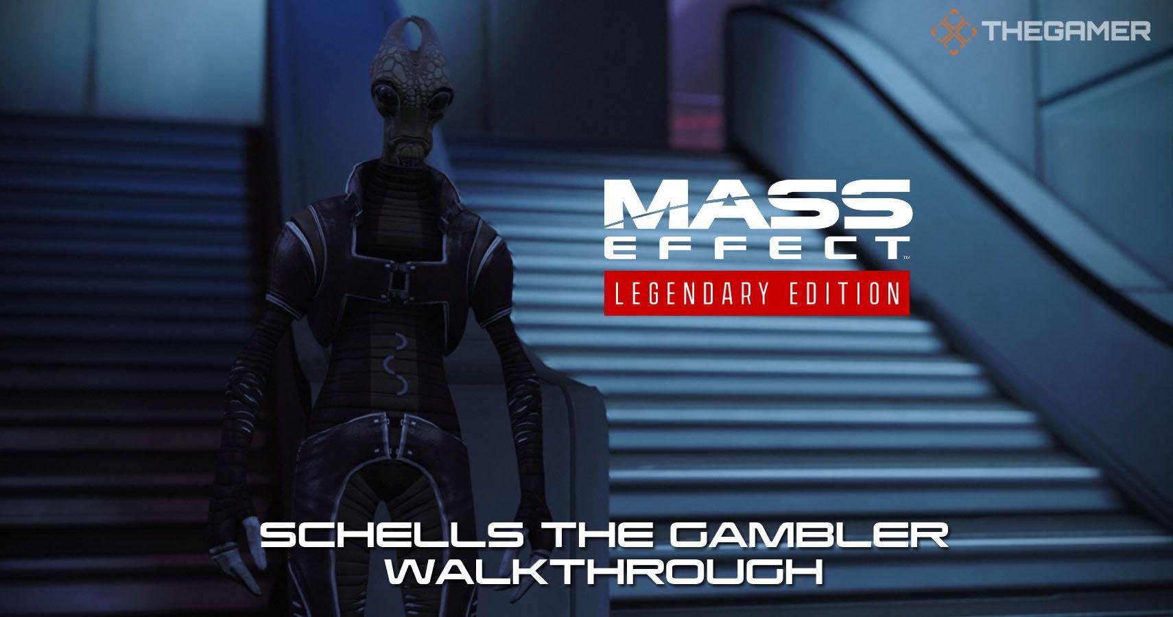 Mass Effect: Schells The Gambler Walkthrough
