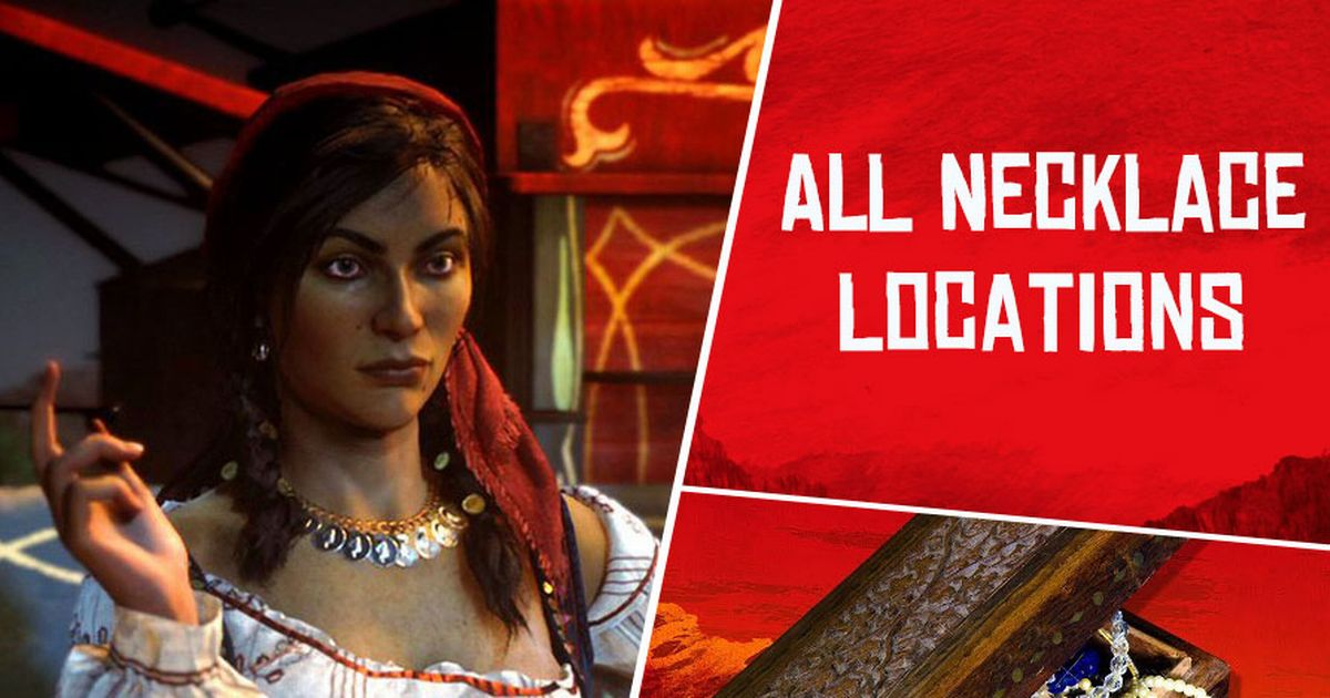 Red Dead Online Necklace Locations: Madam Nazar Lost Jewelry Collectors Guide