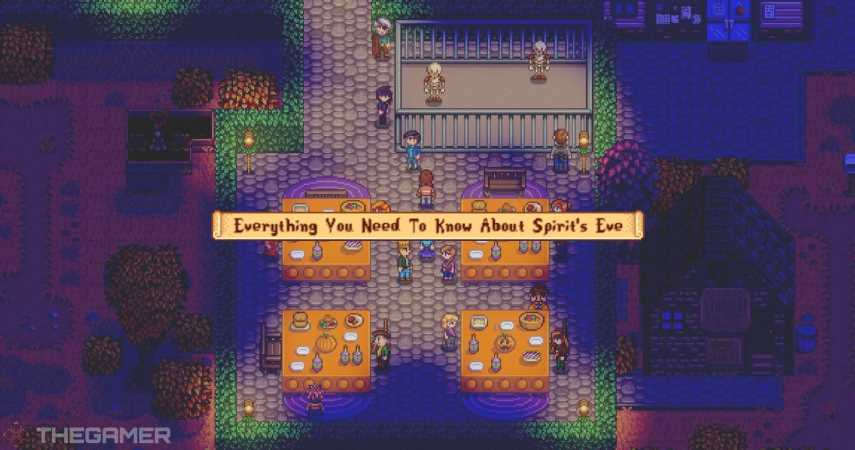 Stardew Valley: Everything You Need To Know About Spirit's Eve
